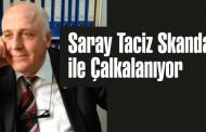 Saray Taciz Skandalı! ile Çalkalanıyor