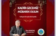 Kapaklı Belediye Başkanı İrfan Mandalı'nın Kadir Gecesi Mesajı