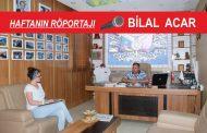 Haftanın Röportajı; Bilal Acar