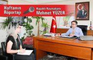 Haftanın Röportajı; Kapaklı Kaymakamı Mehmet Yüzer