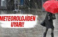 """Meteorolojiden """"Kuvvetli Yağışa Dikkat"""" uyarısı"""