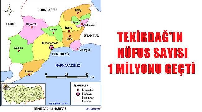 Tekirdağ'ın Nüfusu 1 Milyonu Geçti